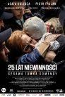 25 lat niewinności Sprawa Tomka Komendy cały film