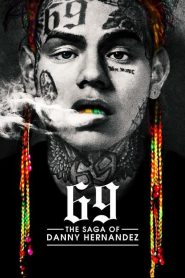 69 The Saga of Danny Hernandez cały film