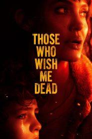 Ci, którzy życzą mi śmierci cały film