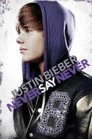 Justin Bieber Never Say Never cały film