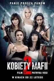 Kobiety mafii 2 cały film