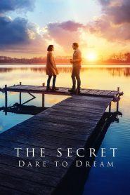 Sekret Odważ się marzyć cały film