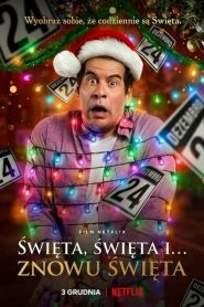 Święta, święta i… znowu święta cały film